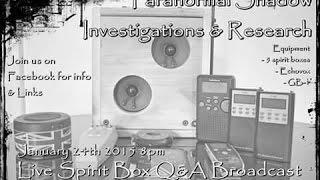 Psi Q&A Spirit Box Session Livestream 24th Jan 15