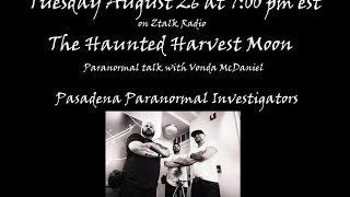 The Haunted Harvest Moon guest Pasadena Paranormal Investigators