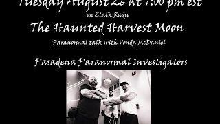 The Haunted Harvest Moon guest Pasadena Paranormal Investigators