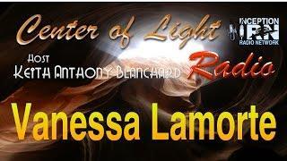 Vanessa Lamorte - The Language of Light - Center of Light Radio