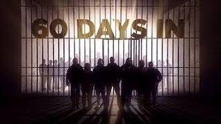 60 Days In Season 2 Episode 8 | Institutional Knowledge