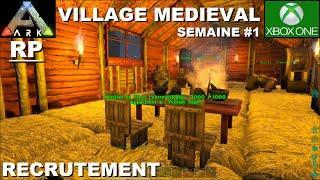 ARK Xbox One [FR] Construction Village Médiéval - Semaine 1 (Recrutement Terminé)