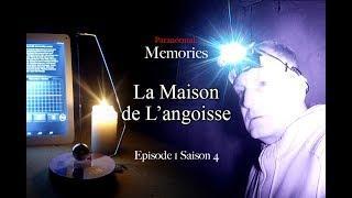 Paranormal Memories : La Maison de l'Angoisse - EP01 S04