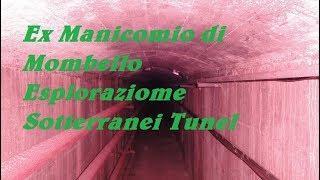 Ex Manicomio di Mombello Esploraziome Sotterranei Tunel