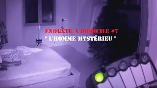 """"""" L'homme Mystérieu """" Enquête à domicile#7 ( Extrait )"""