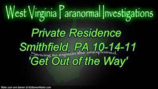 WVPI Investigation: Private Residence; Smithfield, PA. EVP