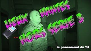 Lieux hantés - Hors série 3