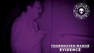 Thornhaven Manor paranormal investigation