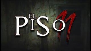 El Piso 11 CREEPYPASTA TERROR