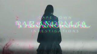 Cape Town Paranormal Web Series Intro