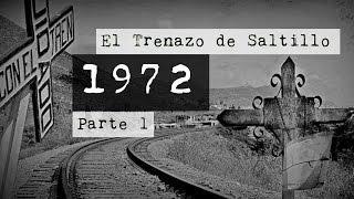 Muerte en el Trenazo de Saltillo Parte 1 | No Loquendo | No Dross | No Mamen | Paranormal