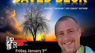 Paranormal Review Radio - Psychic Month Series: Daved Beck - Psychic/Medium/Life Coach