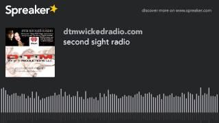 second sight radio (part 6 of 8)