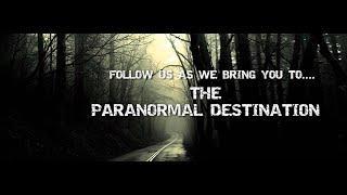 Paranormal Destination Season Premier!