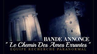 """BANDE ANNONCE  """" Le Chemin Des Ames Errantes """""""