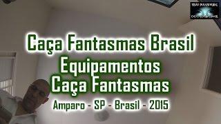 Equipamentos Caça Fantasmas Brasil