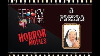 Spooky Movies - A Freira
