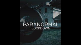 Paranormal Lockdown 0X1 Season 0 Episode 1 - The Black Monk House
