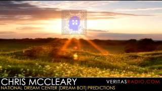 Veritas Radio - Chris McCleary - National Dream Center [Dream Bot] Predictions