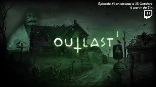 Outlast Ep#1