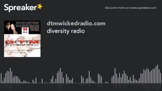diversity radio (part 6 of 6)