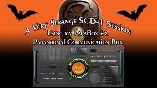 SCD-1 Spirit Box Session Using My ParaBox #2 - A Strange Session.