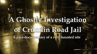 A GHOSTLY INVESTIGATION OF CRUMLIN ROAD GAOL, IRELAND - PART TWO - INCREDIBLE EVP