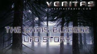 Veritas Radio - Vox Populi - The Chris Bledsoe UFO Story - Part 1 of 2