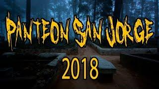 Panteon San Jorge 2018: videos de terror, videos de miedo, paranormal