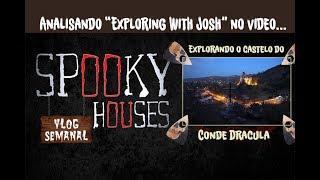 """Análise Espiritual - Josh em """"Explorando o Castelo do Conde Drácula"""""""
