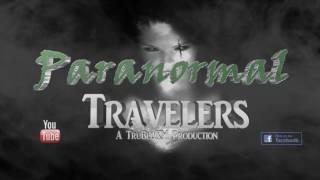 Paranormal Travelers - Season Two - Episode 3