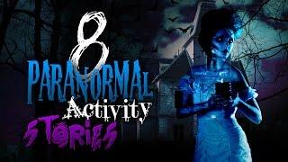 8 True Stories of Paranormal Activity