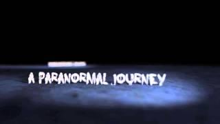 Journey Begins  ANOMALY Paranormal Activity