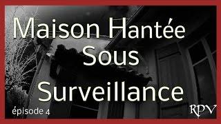 Chasseur de Fantômes : N°4 MAISON HANTÉE SOUS SURVEILLANCE
