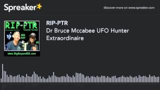 Dr Bruce Mccabee UFO Hunter Extraordinaire (part 1 of 8)