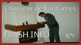 Chasseur de Fantomes : FLASH INFO