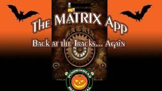 The MATRIX ITC Spirit Box App - Back at the Tracks Again.
