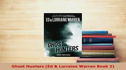 PDF  Ghost Hunters Ed  Lorraine Warren Book 2 Download Full Ebook