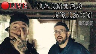 (LIVE) HAUNTED PRISON FROM 1899 (REAL PARANORMAL ACTIVITY)