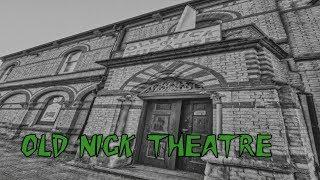 HBI HAUNTED BRITAIN INVESTIGATIONS - OLD NICK THEATRE PARANORMAL INVESTIGATION