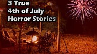 3 Creepy Real 4th of July Horror Stories