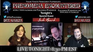 Phenomena Encountered with Dee Garcia, Daniel Klaes and Special Guest Josh Heard Malvern Manor