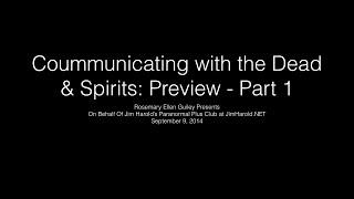 Communicating with the Dead and Spirits with Rosemary Ellen Guiley - Preview