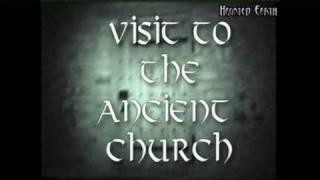 HAUNTED HALLOWEEN - VISIT TO AN ANCIENT CHURCH