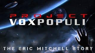 Veritas Radio - 1 of 2 - Vox Populi: The Eric Mitchell Story