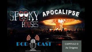 Podcast Apocalipse - As Origens