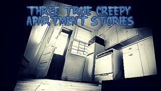 3 True Creepy Apartment Stories