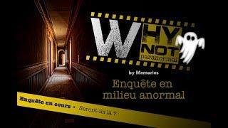 WhyNot paranormal by Memories : Générique Saison 1