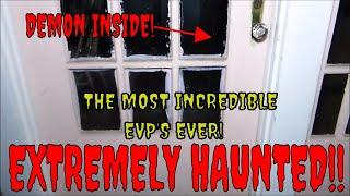 """EXTREME HAUNTED HOME """"MADE CONTACT WITH A DEMON""""!!"""