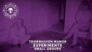Thornhaven Manor Small Group Experiment